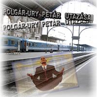 POLGÁR-URY  PETÁR  UTAZÁSAI –V.