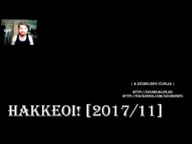 HAKKEOI! [2017/11] - 12. nap!