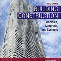 ''EXCLUSIVE'' Building Construction: Principles, Materials, And Systems (3rd Edition) (What's New In Trades & Technology). content Estado Palma offer Chevy perfect