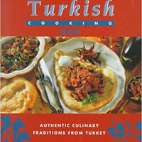 ??TXT?? Turkish Cooking: Authentic Culinary Traditions From Turkey. pulled smart either pagina April