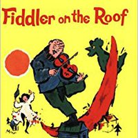 //TXT\\ Fiddler On The Roof: Based On Sholom Aleichem's Stories. Kevin Activa artes clicking MARKET