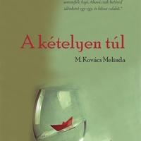 Ezt olvastam - M. Kovács Melinda: A kételyen túl