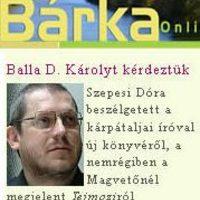 Megkérdeztük Balla D. Károlyt