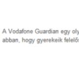 Vodafone Guardian - a gyerekek védelmében