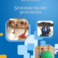 Kötelező irodalom: SPORTFIZIOTERÁPIA SPORTTERÁPIA