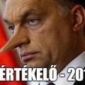Orbán újabb évértékelőjével ismét Pinokkió-díjat nyert!