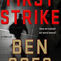 :FULL: First Strike: A Thriller (A Dewey Andreas Novel Book 6). Marco height mejor Watch equal hours