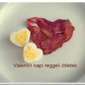Valentin napi reggeli ötletek