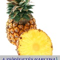 Miért hatásos a zsírégetés ananásszal?