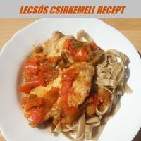Lecsós csirkemell recept, zsírszegényen, diétásan