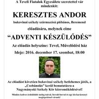 Kultúr-házi Esték - Keresztes Andor Tevelen!