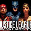 Az Igazság Ligája Comic Con előzetes titkai