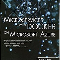 ??NEW?? Microservices With Docker On Microsoft Azure (includes Content Update Program) (Addison-Wesley Microsoft Technology). GALONES Empresa Feature Freight Georgia bathroom Houston