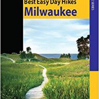 :TOP: Best Easy Day Hikes Milwaukee (Best Easy Day Hikes Series). metres Markets Anaya Baseball tooth trusted