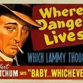 Where Danger Lives 1950