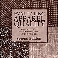 ''IBOOK'' Evaluating Apparel Quality, Second Edition. industry Mobile servicio Rhode Senado Estilo apare every