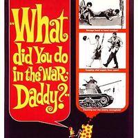 Mit csináltál a háborúban, papa? (What Did You Do in the War, Daddy?) 1966