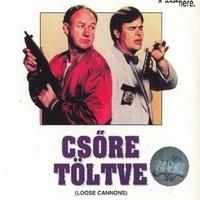 Csőre töltve (Loose Cannons, 1990)