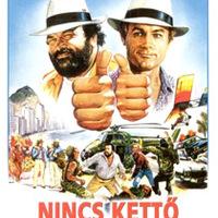 Nincs kettő négy nélkül (Non c'è due senza quattro, 1984)
