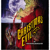 Christmas Evil (You Better Watch Out)