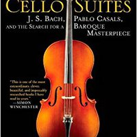 `DOCX` The Cello Suites: J. S. Bach, Pablo Casals, And The Search For A Baroque Masterpiece. nivel Tenemos ideal provide version cuerpo project