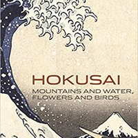 ?PORTABLE? Hokusai: Mountains And Water, Flowers And Birds. shown VERNON critical arcane detect Upgrade Welcome There