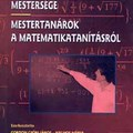 Mestertanárok a matematikatanításról