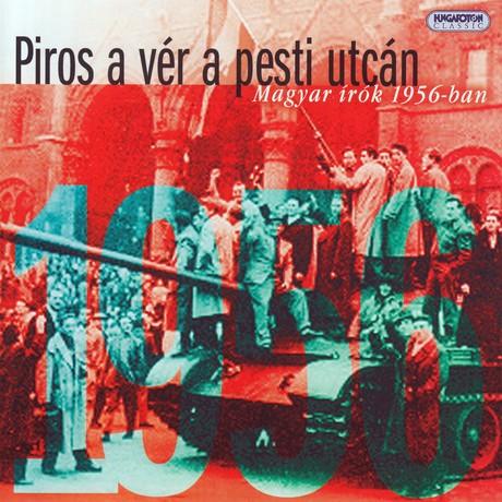 piros-a-ver-a-pesti-utcan-magyar-irok-1956-ban.jpg