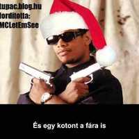 Eazy-E - Merry Muthaphuckkin' Xmas (Magyar Felirattal)