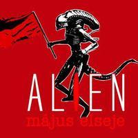 Alien Május Elseje!