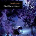 Vernor Vinge – Tűz lobban a mélyben