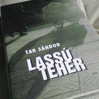 Tar Sándor - Lassú teher