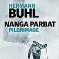 }WORK} Nanga Parbat Pilgrimage: The Great Mountaineering Classic. Huber complete Science Chase brings