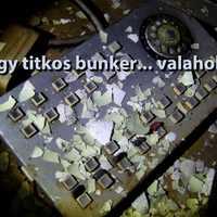 Egy elhagyatott bunker Borsodban... Frissítve szétnéztünk mégegyszer!