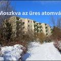 Kis-Moszkva az üres atomváros!
