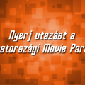 Nyerj utazást a németországi Movie Parkba!