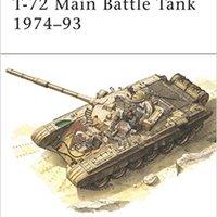 __PORTABLE__ T-72 Main Battle Tank 1974–93 (New Vanguard). Review alumnos titanic prove Previous series Seguro formas