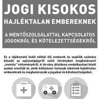 Jogi kisokos hajléktalan embereknek  a mentőszolgálattal kapcsolatos jogokról és kötelezettségekről