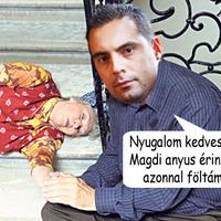 Vona Gábor feltámasztja Magdi anyust!