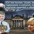 Ha két forintot érne még Orbán szava