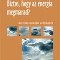 Hraskó Péter: Biztos, hogy az energia megmarad?