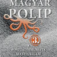 Magyar Bálint (szerk.): Magyar polip 3. [pontos és téves]