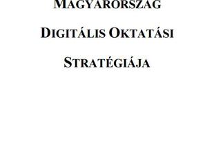 DIGITÁLIS JÓLÉT PROGRAM - MAGYARORSZÁG DIGITÁLIS OKTATÁSI STRATÉGIÁJA