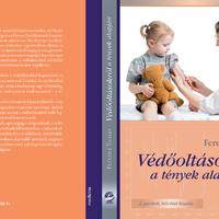 Ferenci Tamás: Védőoltásokról – a tények alapján (2. javított, bővített kiadás)