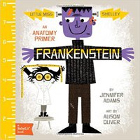 Frankenstein: A BabyLit® Anatomy Primer Book Pdf