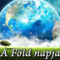 Április 22. - A Föld napja