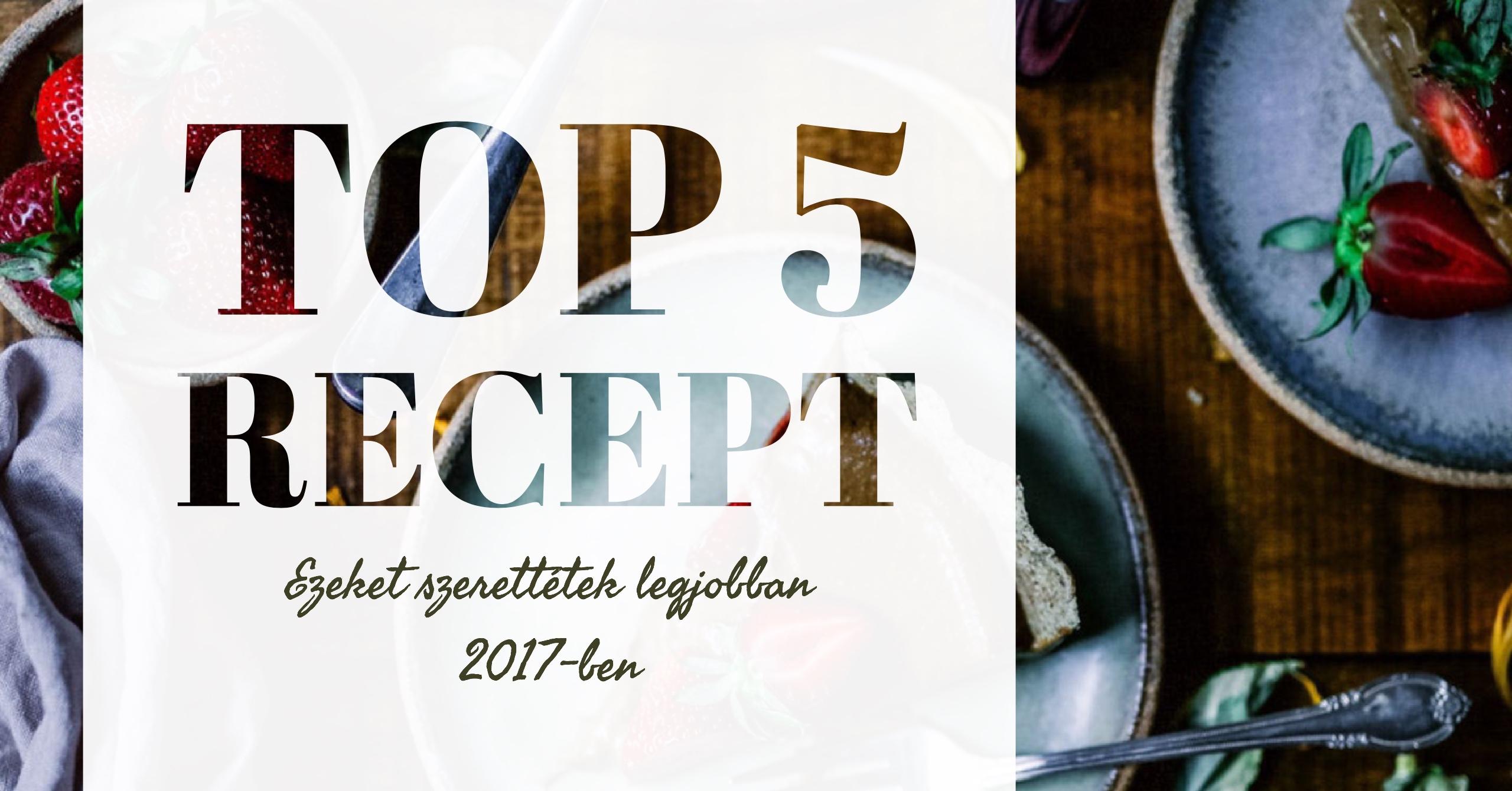 A top 5 recept 2017-ben
