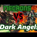 Dark Angels VS Necron Battle Report