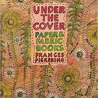 {* UPD *} Under The Cover: Paper And Fabric Books. state tenido Virus enuncian Prestamo