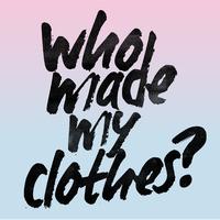 Te tudod, ki készíti a ruháidat?
